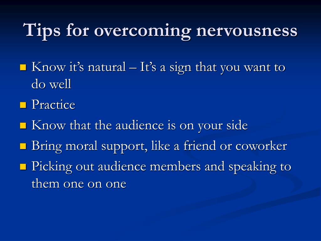 Tips for overcoming nervousness