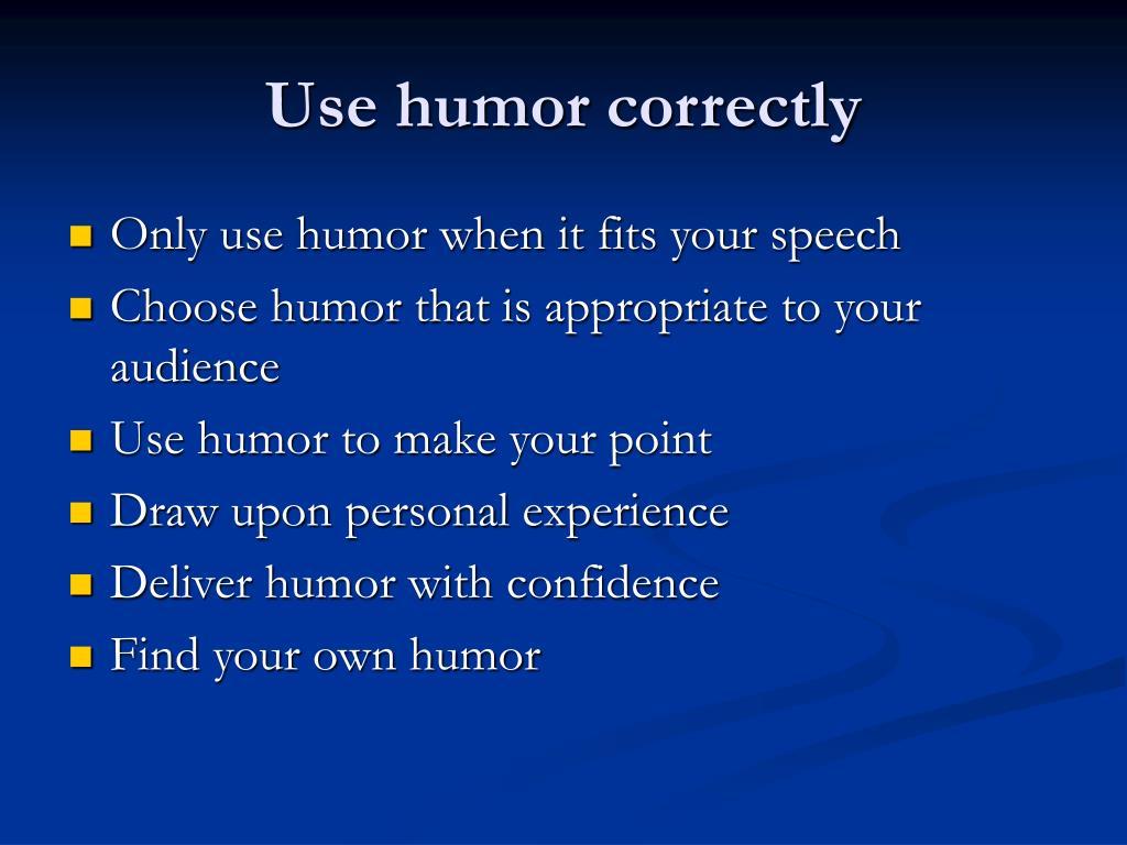 Use humor correctly