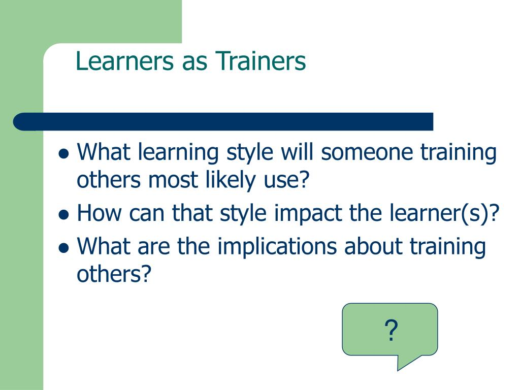 Learners as Trainers