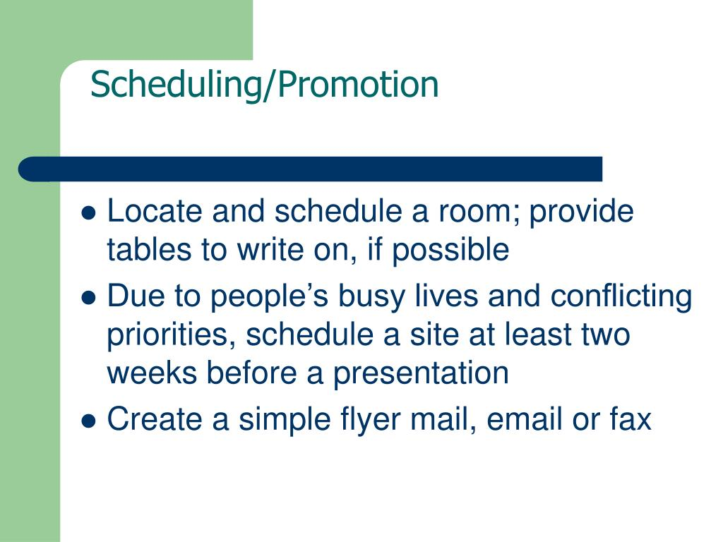 Scheduling/Promotion