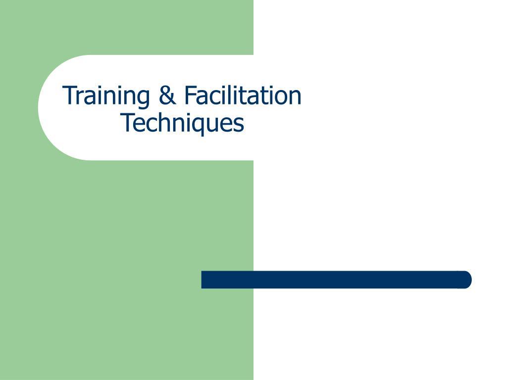 Training & Facilitation Techniques