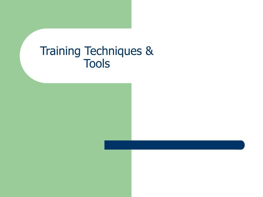 Training Techniques & Tools