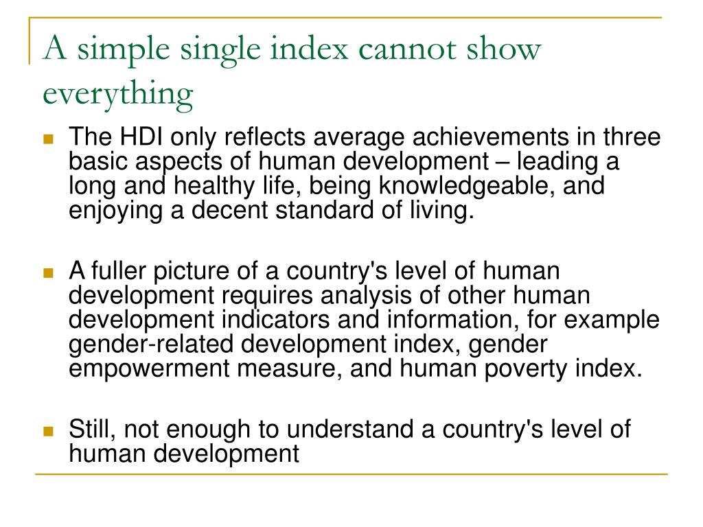 A simple single index cannot show everything