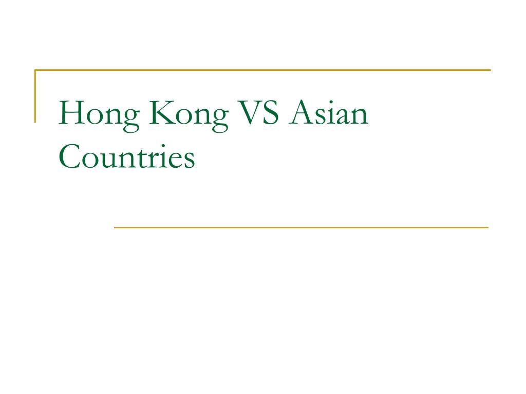 Hong Kong VS Asian Countries