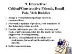 9 interactive critical constructive friends email pals web buddies