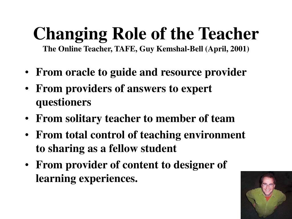 Changing Role of the Teacher