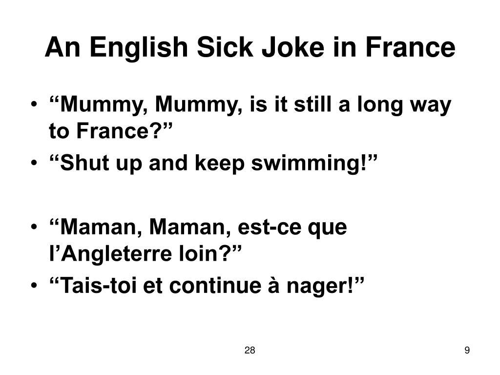 An English Sick Joke in France