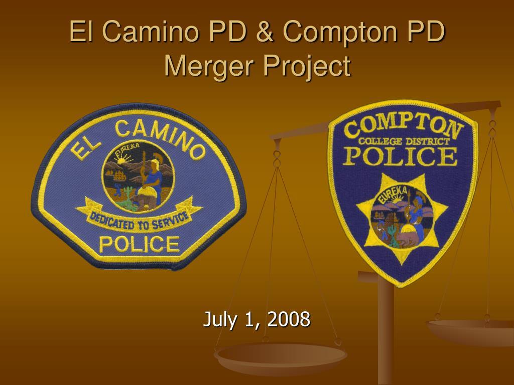 El Camino PD & Compton PD Merger Project