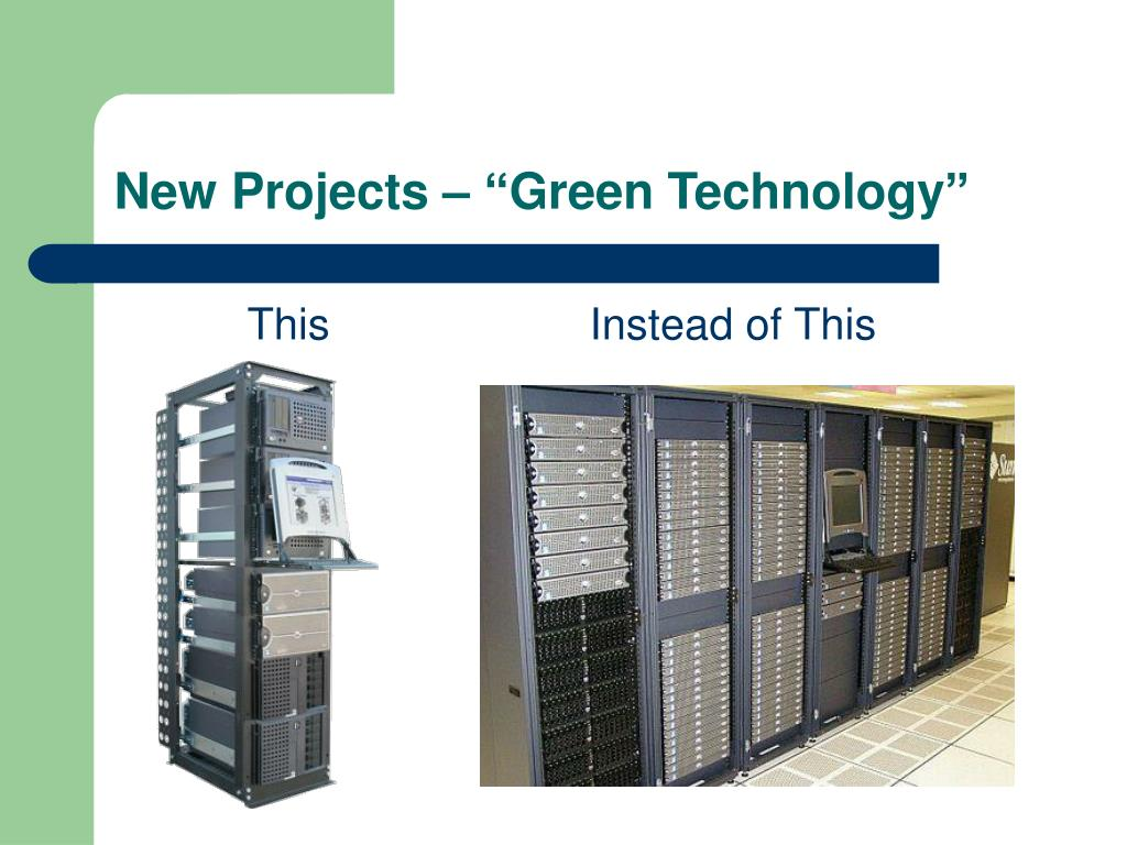 "New Projects – ""Green Technology"""