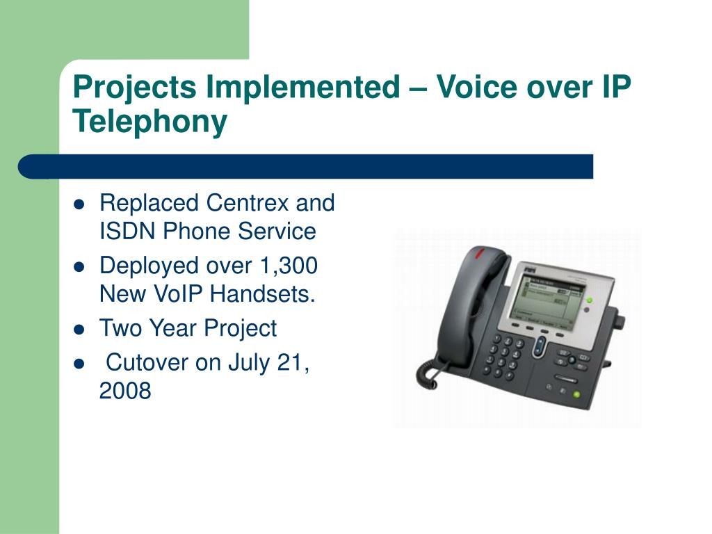 Projects Implemented – Voice over IP Telephony