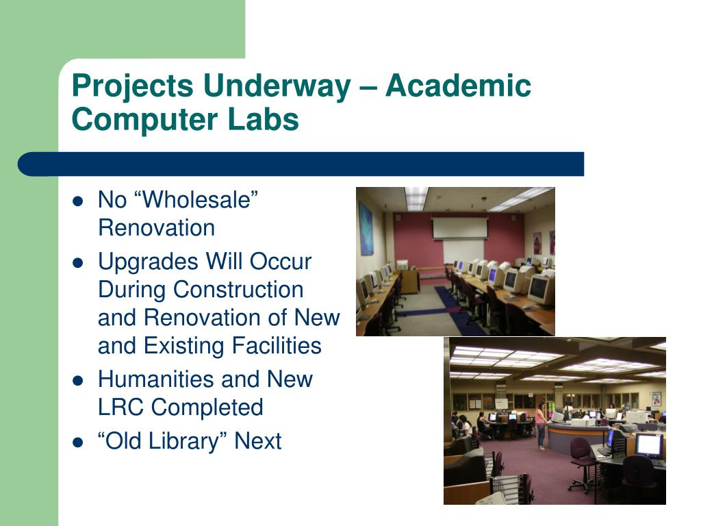 Projects Underway – Academic Computer Labs