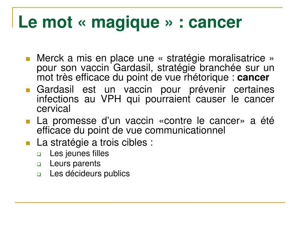 Le mot «magique» : cancer