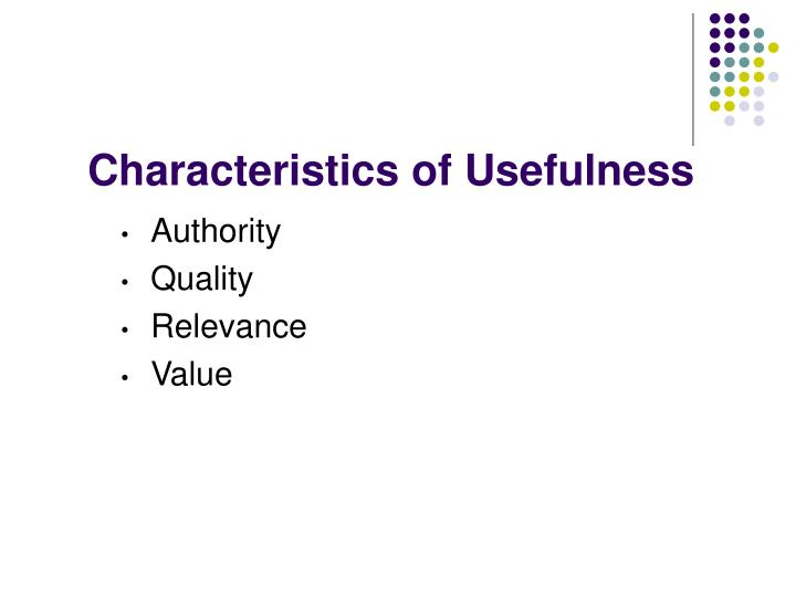 Characteristics of usefulness