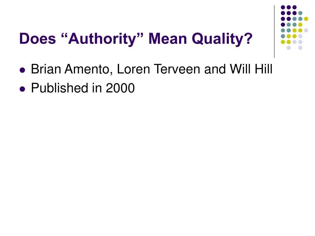 "Does ""Authority"" Mean Quality?"