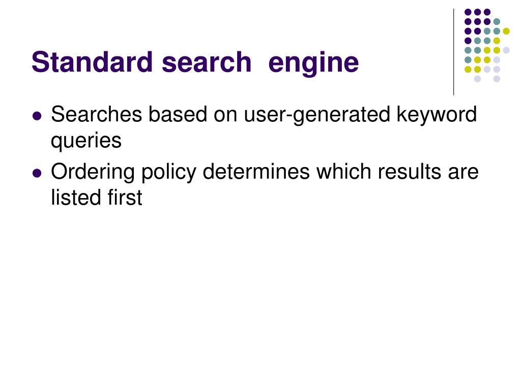 Standard search  engine