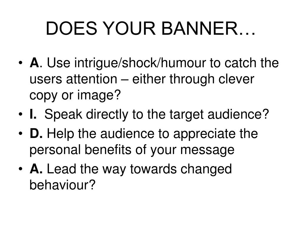 DOES YOUR BANNER…