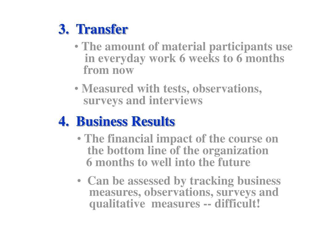 3.  Transfer