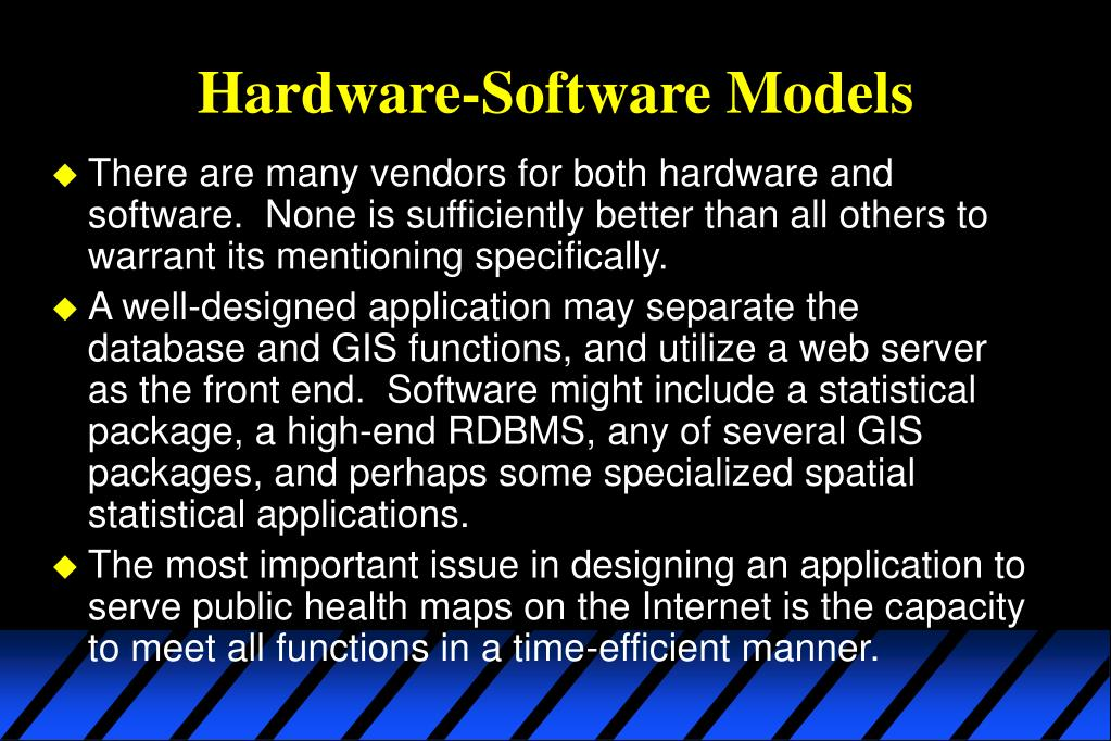 Hardware-Software Models