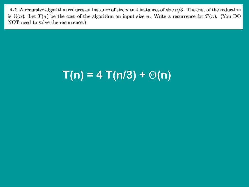 T(n) = 4 T(n/3) +