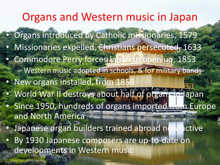 Organs and western music in japan
