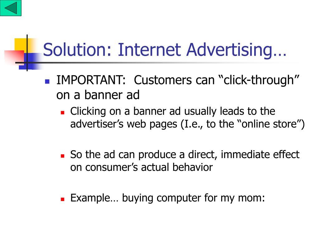Solution: Internet Advertising…