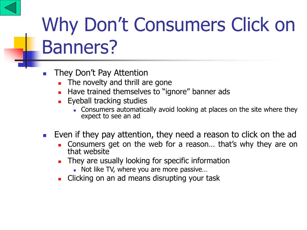 Why Don't Consumers Click on Banners?