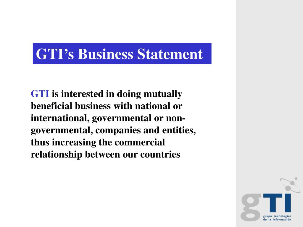 GTI's Business Statement