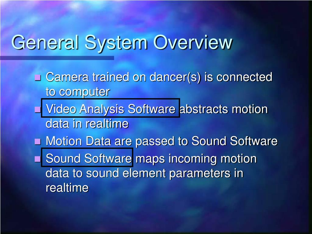 General System Overview