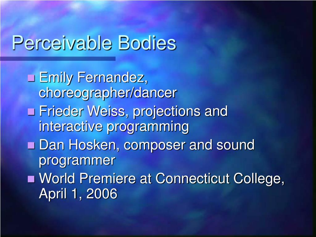 Perceivable Bodies