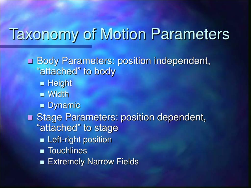 Taxonomy of Motion Parameters