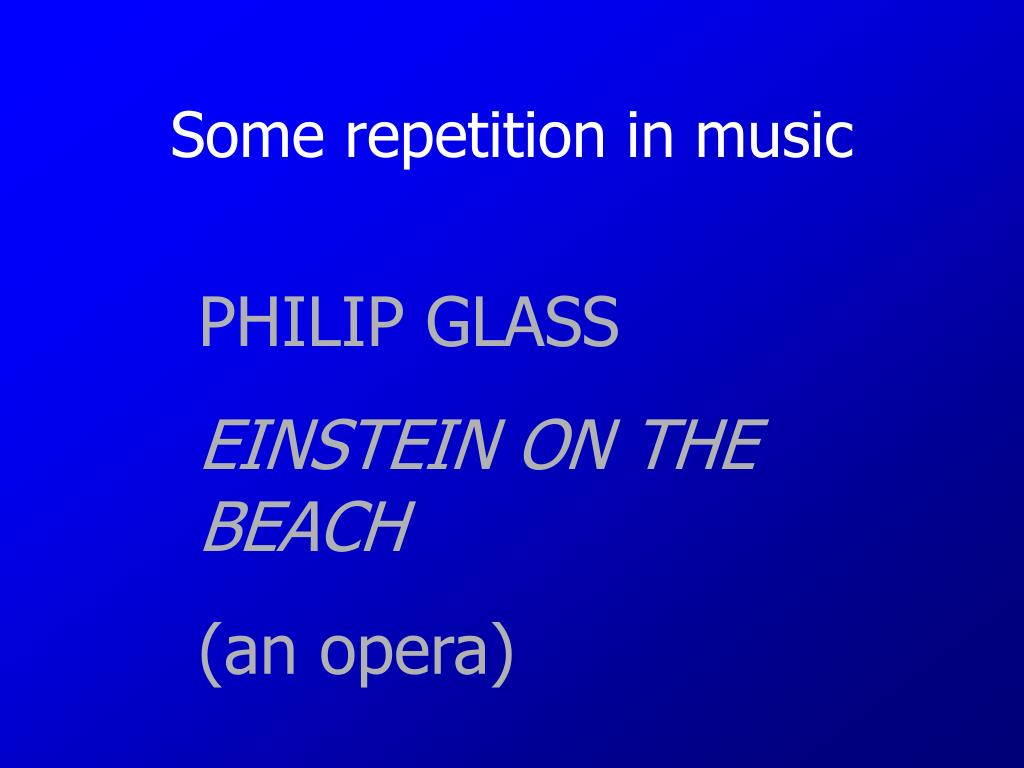 Some repetition in music