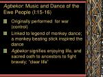 agbekor music and dance of the ewe people i 15 16