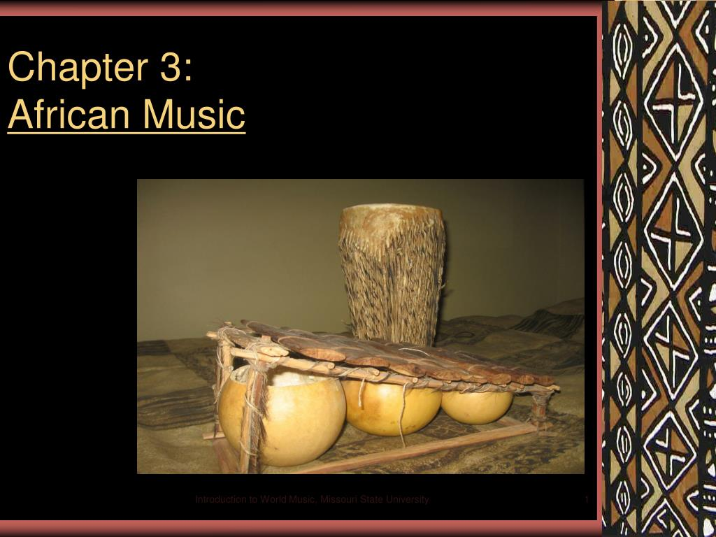 chapter 3 african music