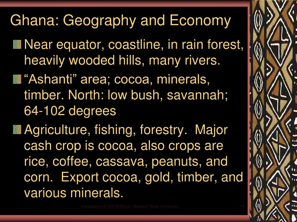 Ghana: Geography and Economy