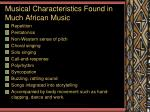 musical characteristics found in much african music
