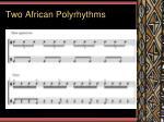 two african polyrhythms