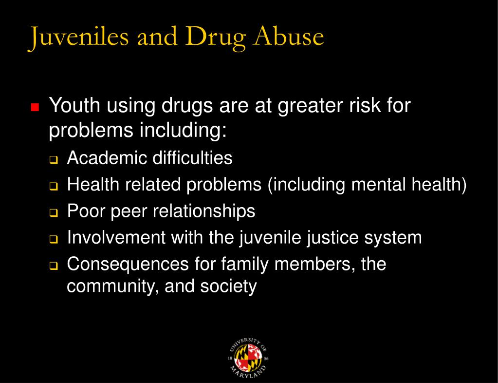 Juveniles and Drug Abuse