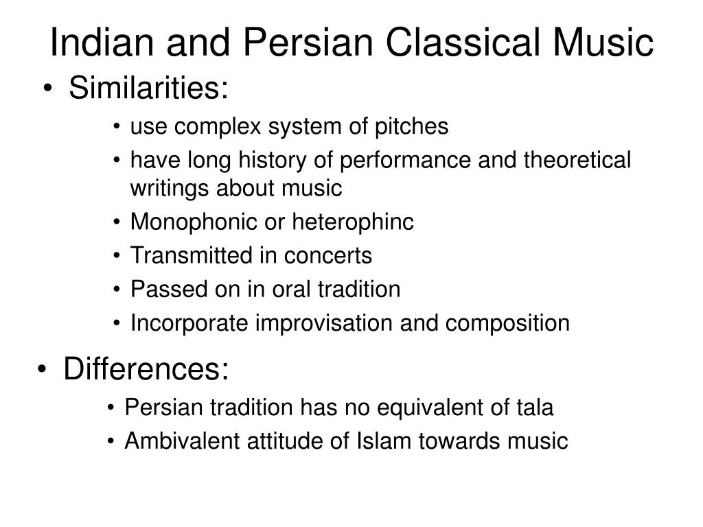 Indian and Persian Classical Music