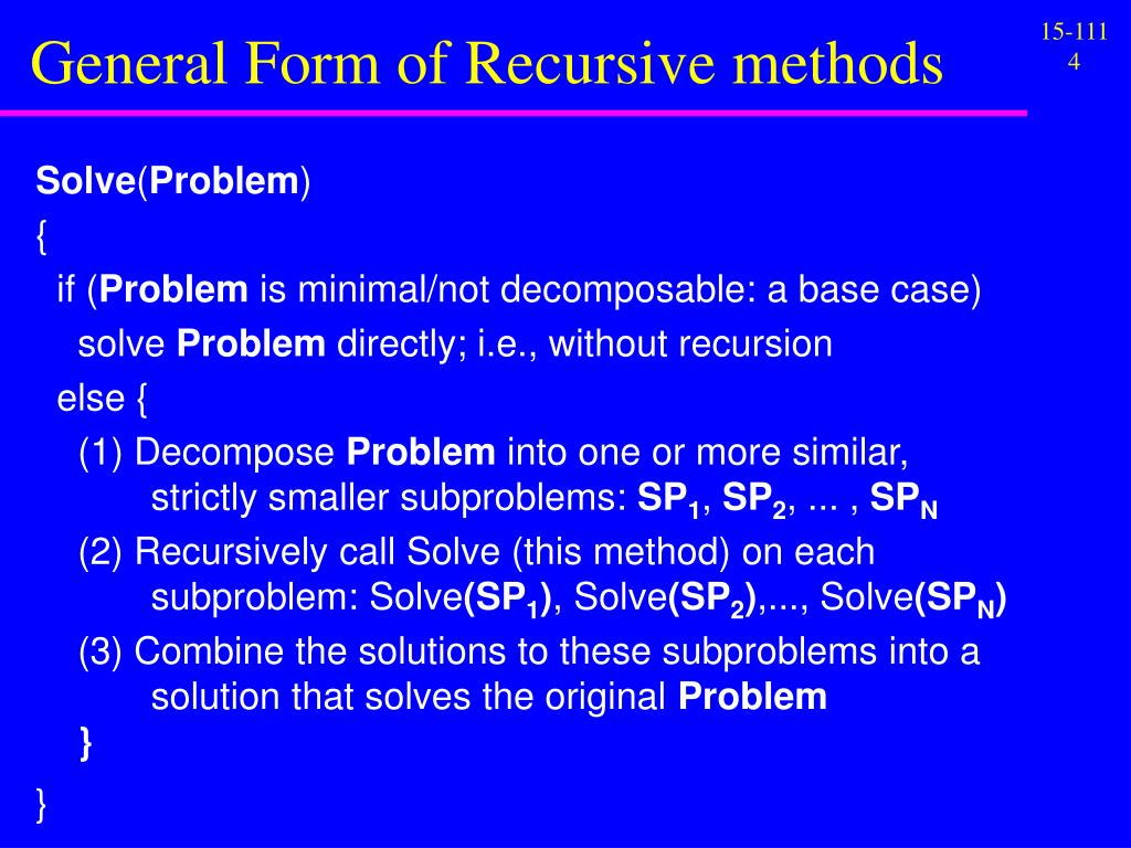 General Form of Recursive methods