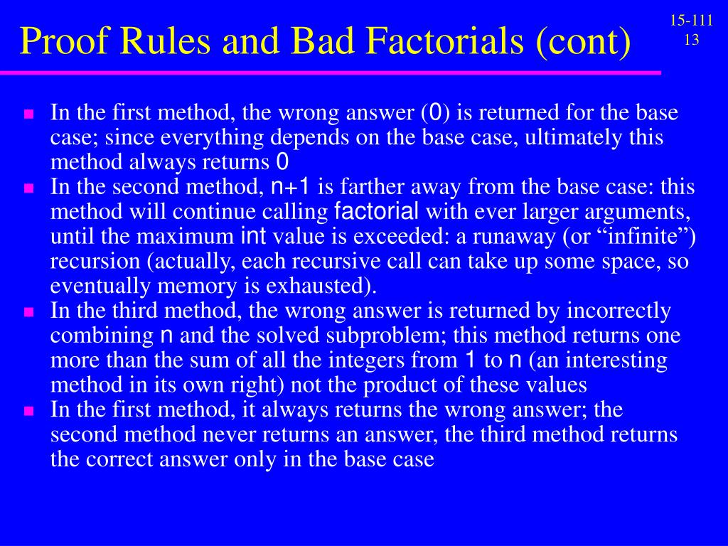Proof Rules and Bad Factorials (cont)