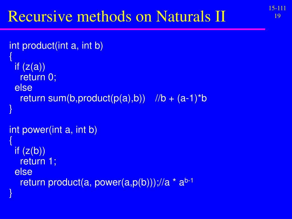 Recursive methods on Naturals II