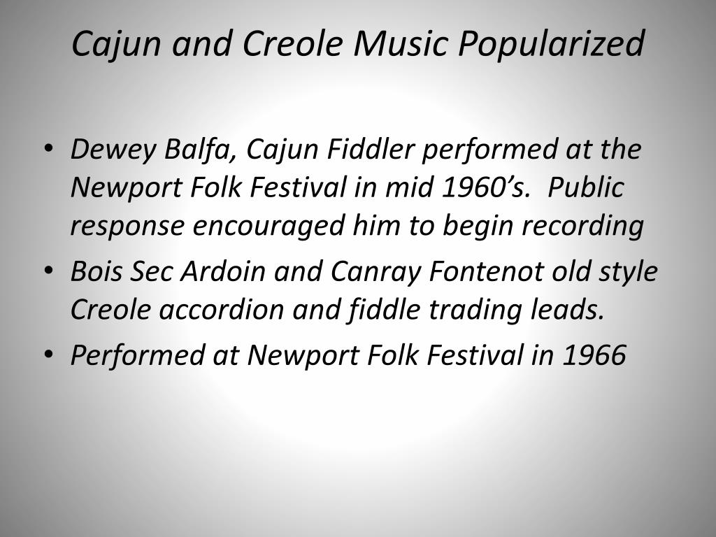 Cajun and Creole Music Popularized