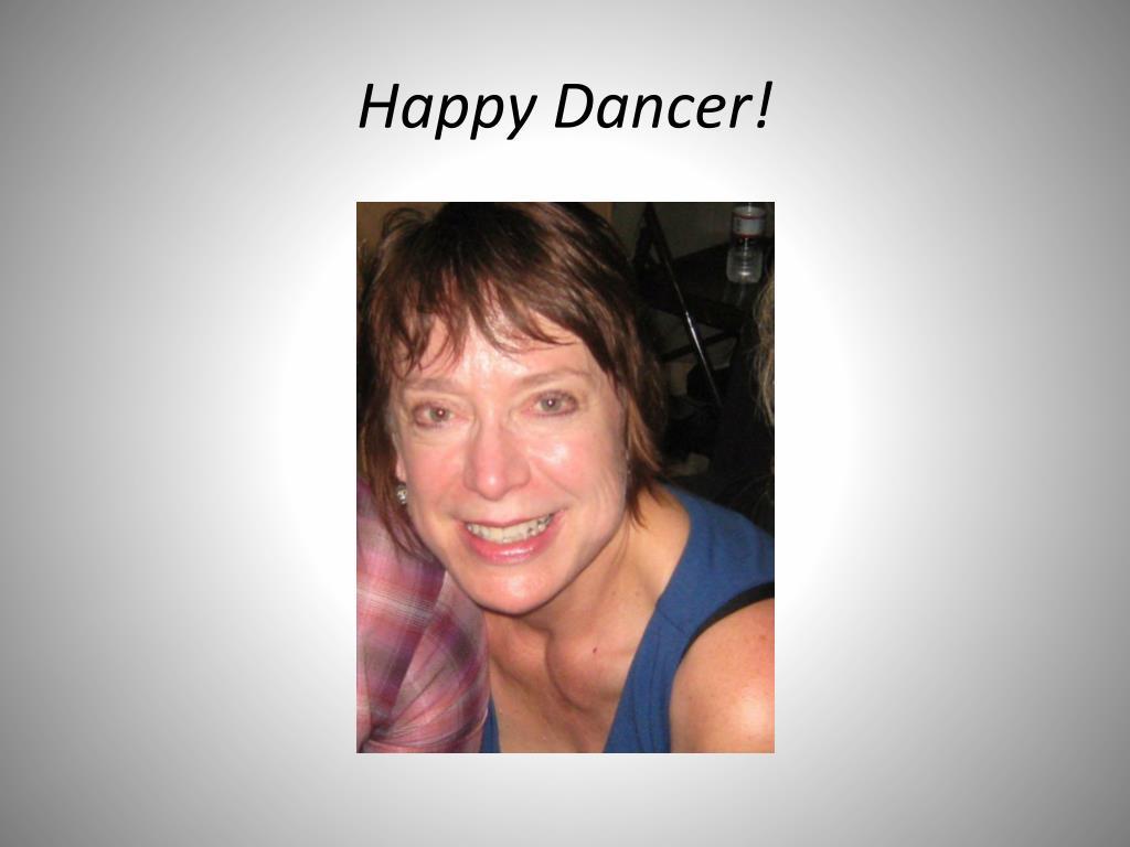 Happy Dancer!