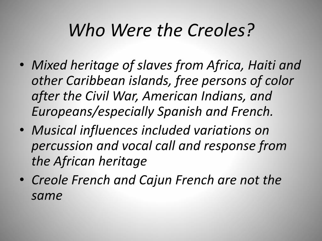 Who Were the Creoles?