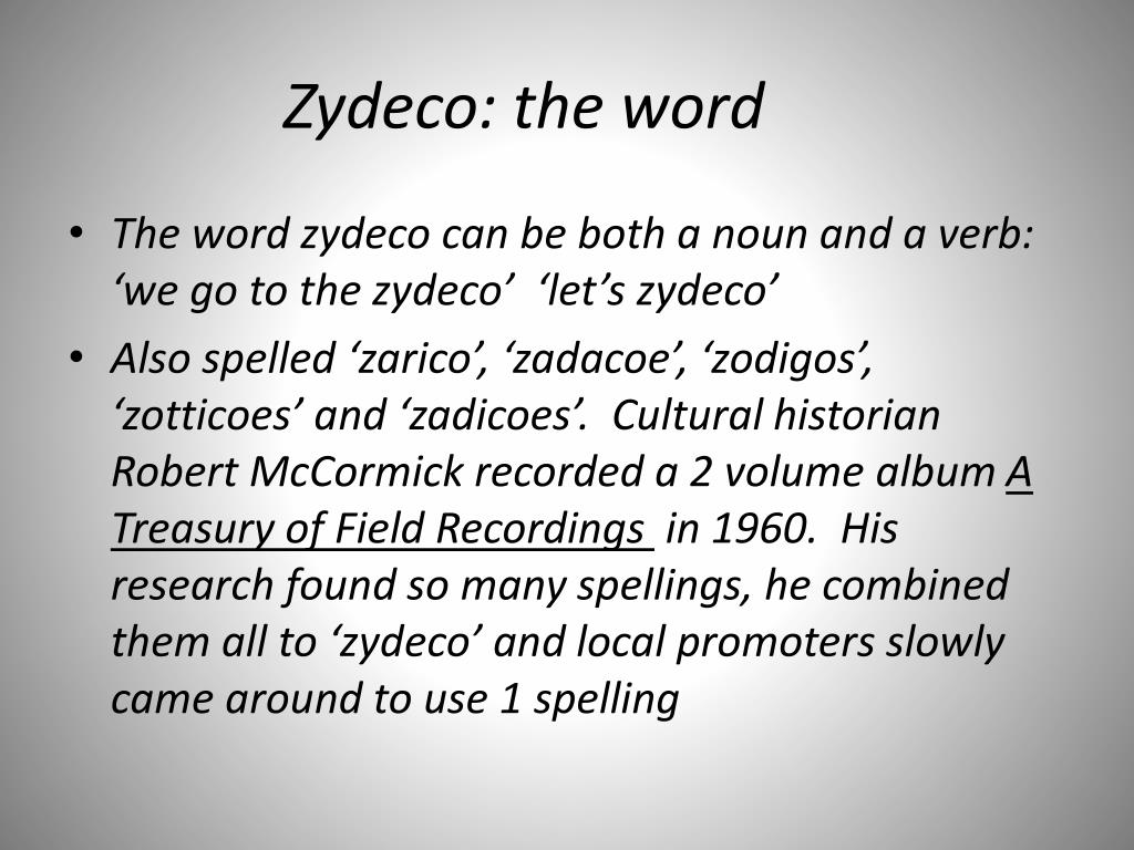 Zydeco: the word