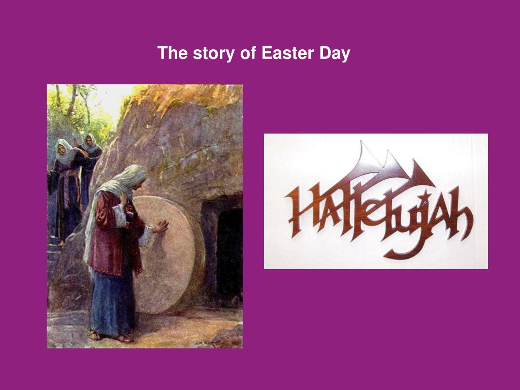 The story of Easter Day