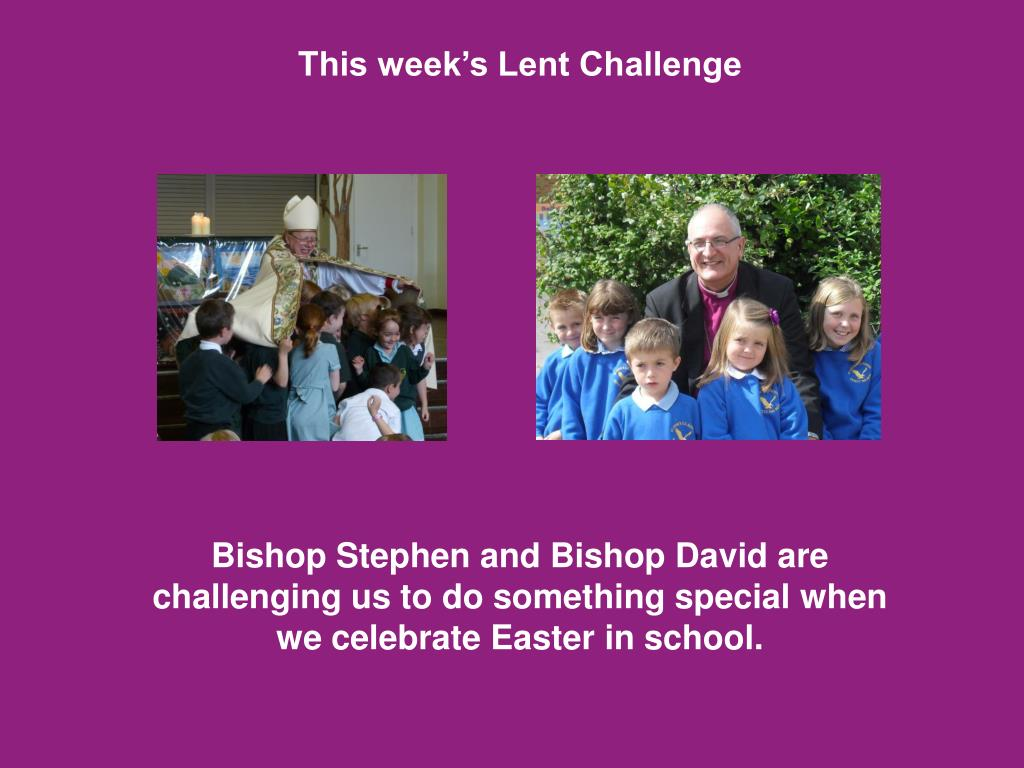 This week's Lent Challenge