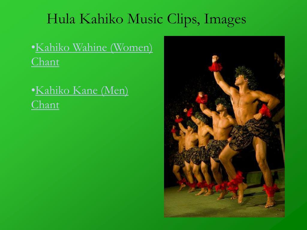 Hula Kahiko Music Clips, Images