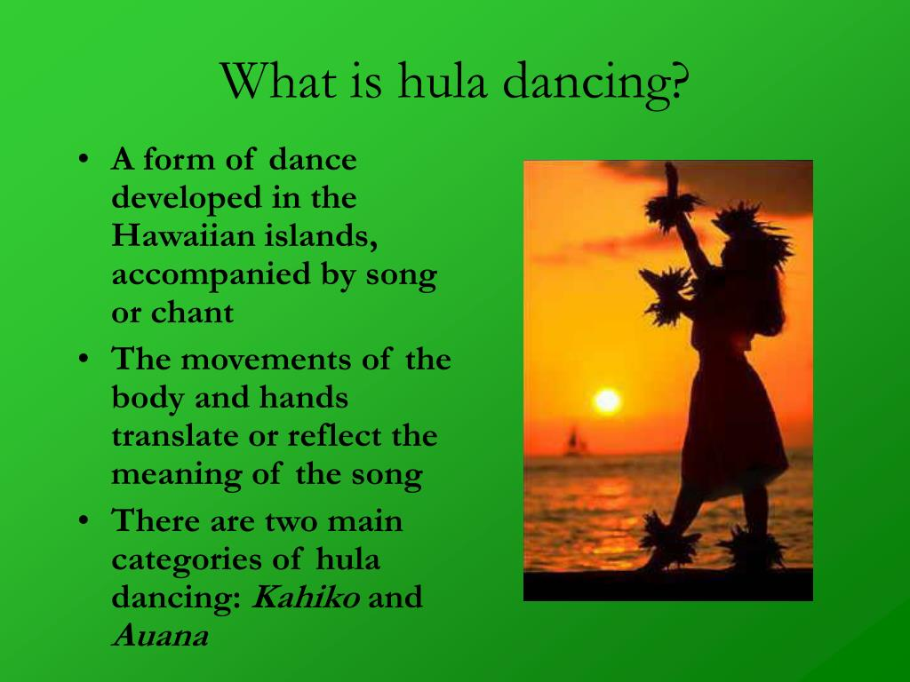 What is hula dancing?