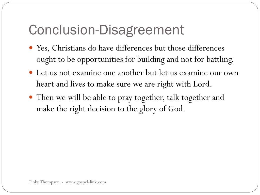 Conclusion-Disagreement